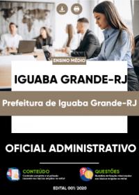 Oficial Administrativo - Prefeitura de Iguaba Grande-RJ