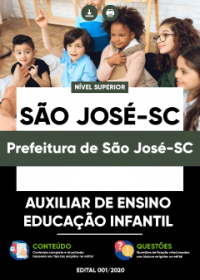 Auxiliar de Ensino - Educação Infantil - Prefeitura de São José-SC