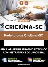 Auxiliar e Técnico Administrativo e Ocupacional - Prefeitura de Criciúma-SC