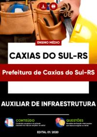 Auxiliar de Infraestrutura - Pref. de Caxias do Sul-RS