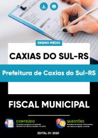 Fiscal Municipal - Pref. de Caxias do Sul-RS