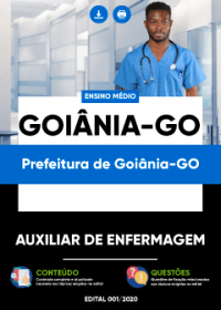 Auxiliar de Enfermagem - Prefeitura de Goiânia-GO