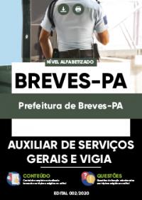Auxiliar de Serviços Gerais e Vigia - Prefeitura de Breves-PA