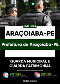 Guarda Municipal e Guarda Patrimonial - Prefeitura de Araçoiaba-PE