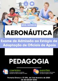 Pedagogia - Aeronáutica (Exame de Admissão ao Estágio de Adaptação)