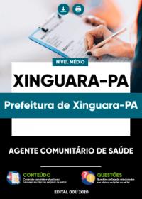 Agente Comunitário de Saúde - Prefeitura de Xinguara-PA