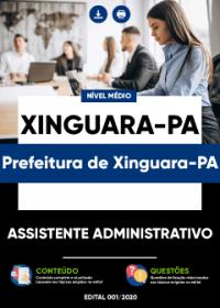 Assistente Administrativo - Prefeitura de Xinguara-PA