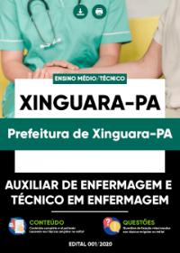 Auxiliar de Enfermagem e Técnico em Enfermagem - Prefeitura de Xinguara-PA