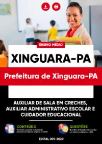 Auxiliar de Sala em Creches e outros - Prefeitura de Xinguara-PA