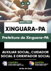 Auxiliar Social, Cuidador Social e Orientador Social - Prefeitura de Xinguara-PA