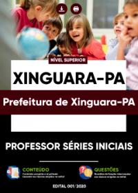 Professor Séries Iniciais - Prefeitura de Xinguara-PA