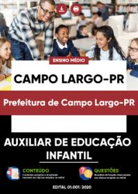 Auxiliar de Educação Infantil - Prefeitura de Campo Largo-PR