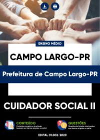 Cuidador Social II - Prefeitura de Campo Largo-PR