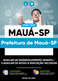 Auxiliar de Desenvolvimento Infantil e Auxiliar de Apoio - Prefeitura de Mauá-SP
