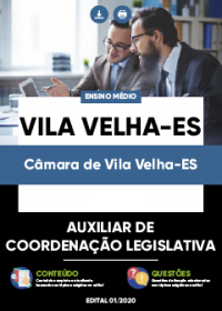 Auxiliar de Coordenação Legislativa - Câmara de Vila Velha-ES