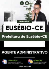 Agente Administrativo - Prefeitura de Eusébio-CE