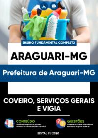 Coveiro, Serviços Gerais e Vigia - Prefeitura de Araguari-MG