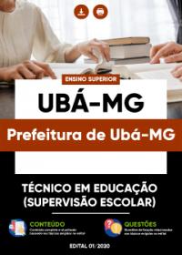 Técnico em Educação (Supervisão Escolar) - Prefeitura de Ubá-MG