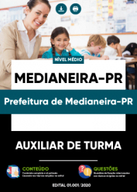 Auxiliar de Turma - Prefeitura de Medianeira-PR