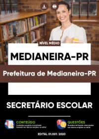Secretário Escolar - Prefeitura de Medianeira-PR