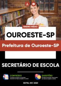 Secretário de Escola - Prefeitura de Ouroeste-SP