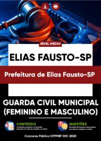 Guarda Civil Municipal - Prefeitura de Elias Fausto-SP
