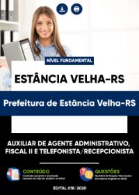 Auxiliar de Agente Administrativo e outros - Prefeitura de Estância Velha-RS