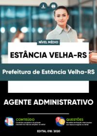 Agente Administrativo - Prefeitura de Estância Velha-RS