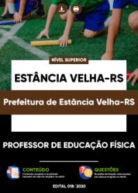 Professor de Educação Física - Prefeitura de Estância Velha-RS