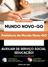 Auxiliar de Serviço Social (Educação) - Prefeitura de Mundo Novo-GO