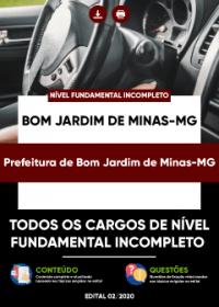 Todos os Cargos de Fundamental Incompleto - Prefeitura de Bom Jardim de Minas-MG