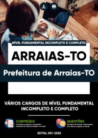 Vários Cargos Nível Fundamental Incompleto e Completo - Prefeitura de Arraias-TO