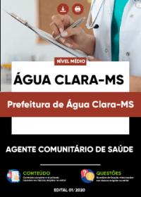 Agente Comunitário de Saúde - Prefeitura de Água Clara-MS