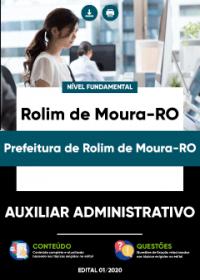 Auxiliar Administrativo - Prefeitura de Rolim de Moura-RO