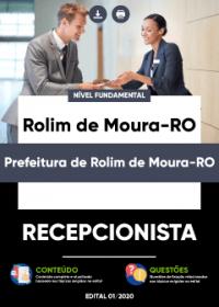 Recepcionista - Prefeitura de Rolim de Moura-RO