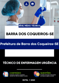 Técnico de Enfermagem Urgência - Prefeitura de Barra dos Coqueiros-SE