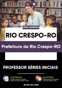 Professor Séries Iniciais - Prefeitura de Rio Crespo-RO