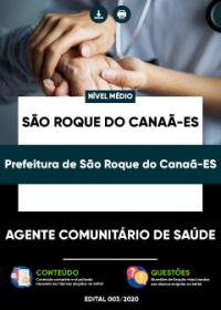 Agente Comunitário de Saúde - Prefeitura de São Roque do Canaã-ES