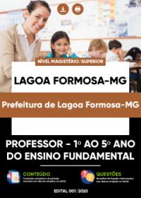 Professor - 1º ao 5º ano do Ensino Fundamental - Prefeitura de Lagoa Formosa-MG
