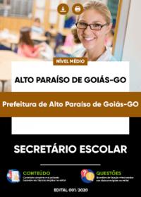 Secretário Escolar - Prefeitura de Alto Paraíso de Goiás-GO