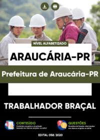 Trabalhador Braçal - Prefeitura de Araucária-PR