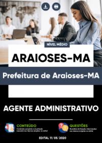 Agente Administrativo - Prefeitura de Araioses-MA