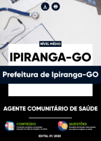 Agente Comunitário de Saúde - Prefeitura de Ipiranga-GO