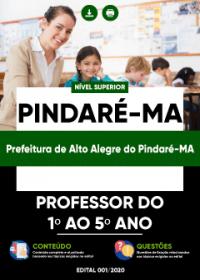 Professor do 1º ao 5º ano - Prefeitura de Alto Alegre do Pindaré-MA