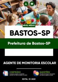 Agente de Monitoria Escolar - Prefeitura de Bastos-SP