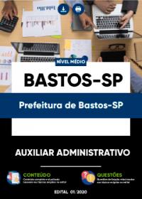 Auxiliar Administrativo - Prefeitura de Bastos-SP