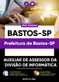 Auxiliar de Assessor da Divisão de Informática - Prefeitura de Bastos-SP