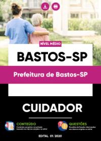 Cuidador - Prefeitura de Bastos-SP