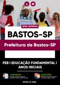 PEB I (Educação Fundamental I - Anos Iniciais) - Prefeitura de Bastos-SP