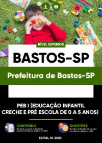 PEB I (Educação Infantil - Creche e Pré Escola) Prefeitura de Bastos-SP